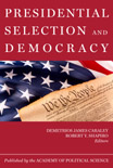 Presidential Selection and Democracy